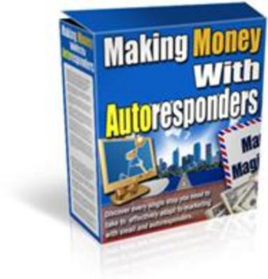 Product picture Make Money With Autoresponders + MRR